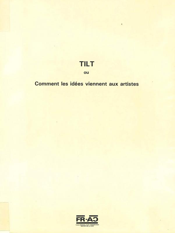 """Frac des Pays de la Loire Catalogue d'exposition """"Tilt"""" 1984"""