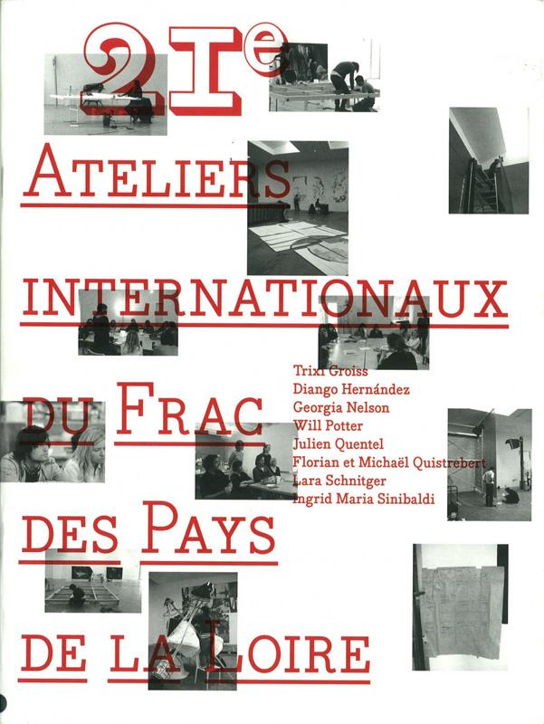Frac des Pays de la Loire 21e Ateliers Internationaux 2008