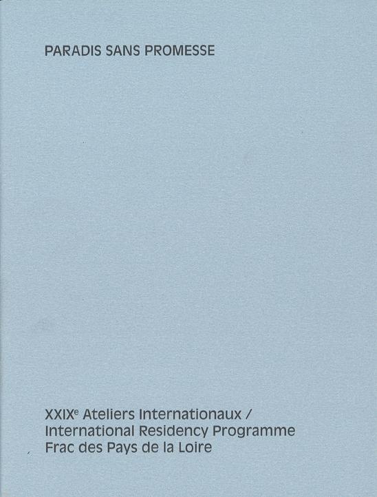 Frac des Pays de la Loire 29e Ateliers Internationaux 2016